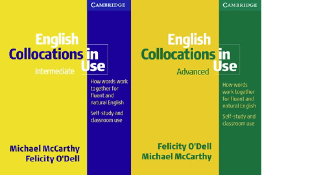 English Collocation in use Intermediate và Advanced – Cambridge – Michael McCarthy and Felicity O'Dell