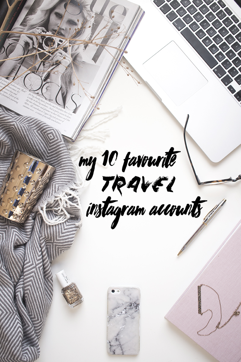 my 10 favourite travel instagram accounts