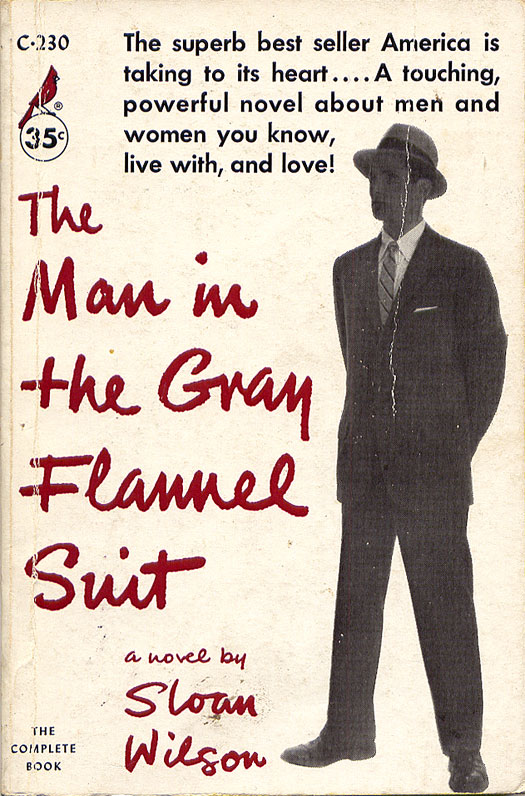 The Man in the Gray Flannel Suit - Book Cover 1