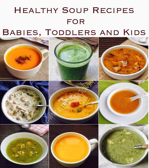 Healthy Soup Recipes for Babies, Toddlers and Kids
