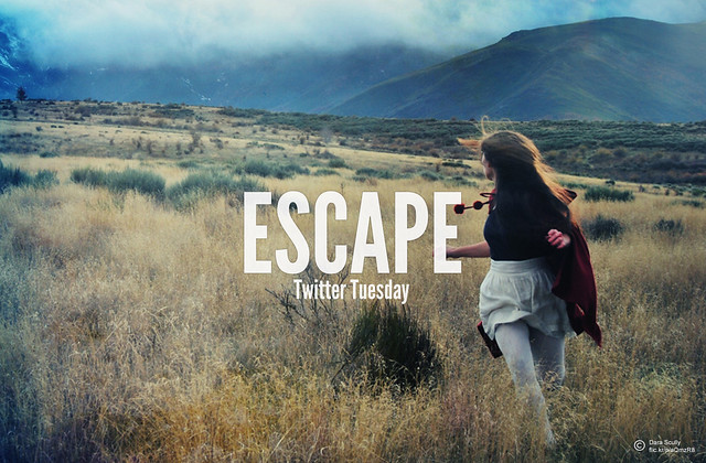 Twitter Tuesday: Escape