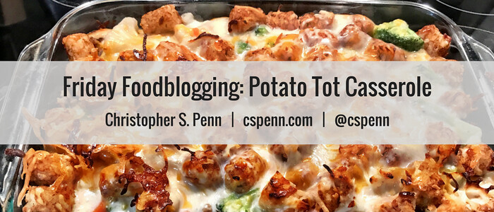 Friday Foodblogging- Potato Tot Casserole.png