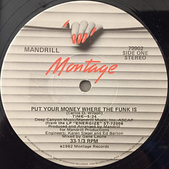 MANDRILL:PUT YOUR MONEY WHERE THE FUNK IS(LABEL SIDE-A)