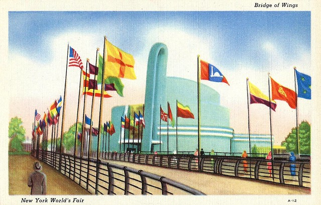 The 1939 New York Worlds Fair Postcard (Building The World Of Tomorrow) - The Bridge Of Wings