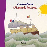 1- A Viagem de Rousseau - Caulos