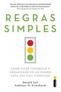 3- Regras Simples - Donald Sull e Kathleen M. Eisenhardt
