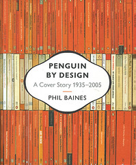 Penguin By Design: A Cover Story 1935-2005 | by Joe Kral