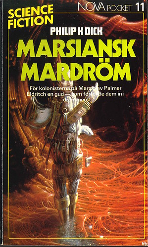 Philip K. Dick, Marsiansk mardröm [The Three Stigmata of Palmer Eldritch] (1984 - Laissez faire produktion AB, Nova Science Fiction Pocket [11]) cover by Pete Lyon