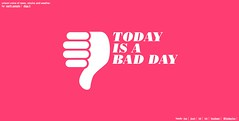 Today is a bad day | by psd