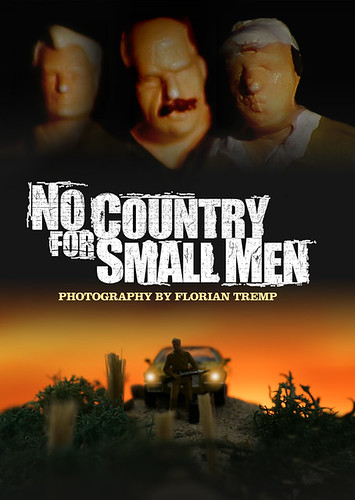 NO COUNTRY FOR SMALL MEN | by f/28