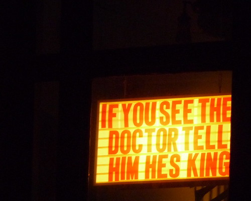 if you see the doctor tell him hes king | by zappowbang