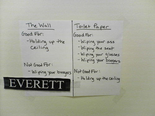 Toilet paper is for boogers. | by passiveaggressivenotes