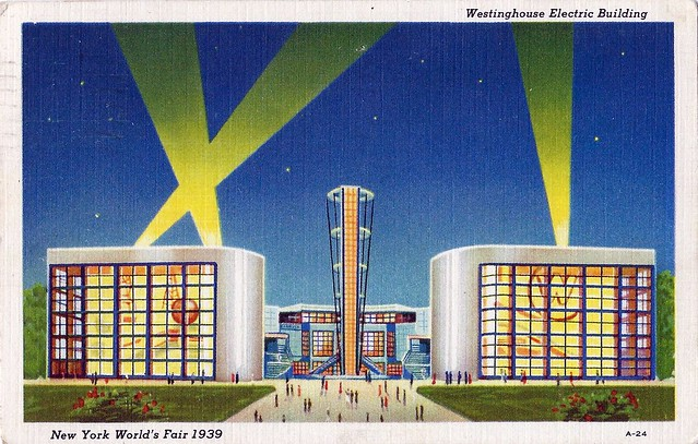 The 1939 New York World's Fair (Motto - The World Of Tomorrow) - Pictured Is The Westinghouse Electric Building With A 150-Foot Tower At The Center