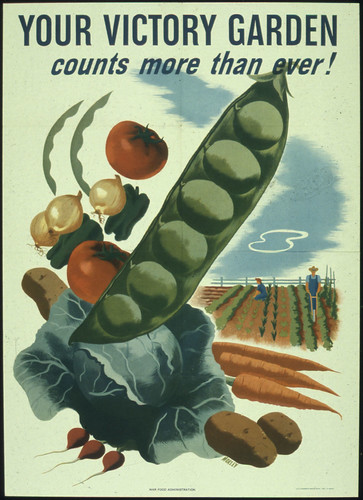 Your Victory Garden Counts More Than Ever! 1941 - 1945 | by The U.S. National Archives