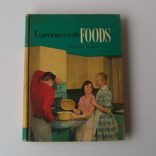 Antique 50s EXPERIENCES WITH FOODS Home Ec Textbook | by nickandnessies