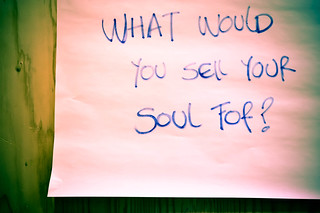 What would you sell your soul for? | by tomsbiketrip.com