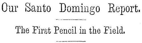 Frank Leslie's Illustrated Newspaper - Santo Domingo Headline | by House Divided Project