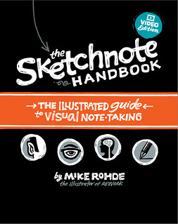 The Sketchnote Handbook Cover: Final | by Mike Rohde