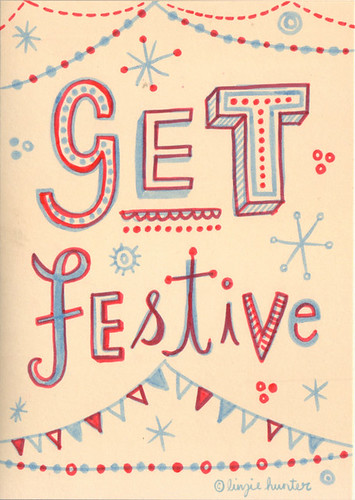 Get Festive | by Linzie Hunter