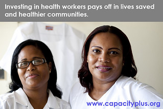 Investing in health workers pays off | by CapacityPlus