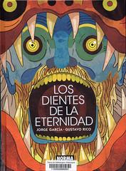 Jorge García y Gustavo Rico, Los dientes de la eternidad