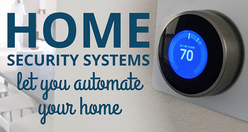Home Security Systems let you automate your home