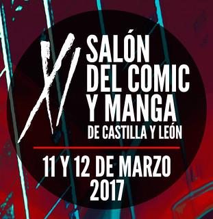 XI Salón del Cómic y Manga de Castilla y León 11 y 12 de marzo. Feria de Valladolid.