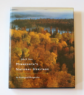 Minnesota's Natural Heritage: An Ecological Perspective by John R. Tester