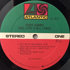 EDDIE HARRIS:BAD LUCK IS ALL I HAVE(LABEL SIDE-A)