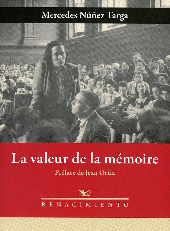 La valeur de la mémoire, D'Argelès a Ravensbrück: Le Parcours d'une Résistante Républicaine Espagnole 1