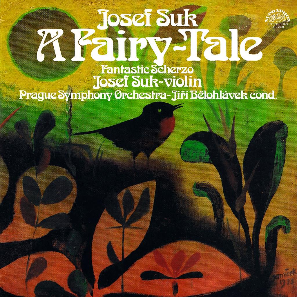 Josef Suk - A Fairy Tale