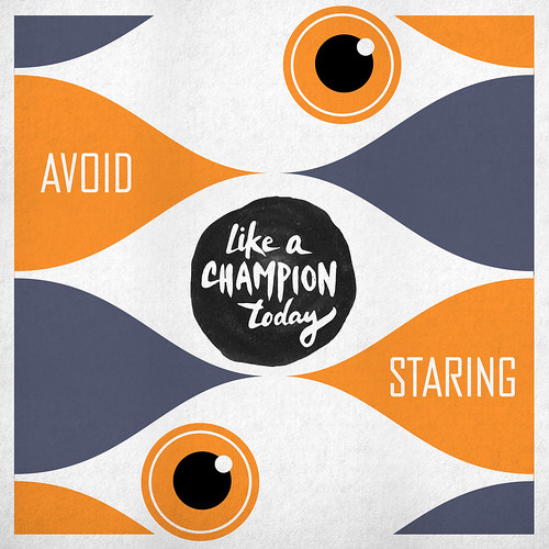 Avoid Staring Like A Champion Today
