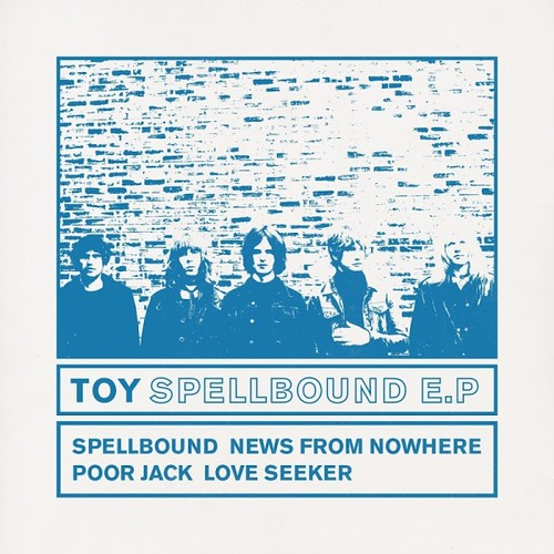 TOY - Spellbound E.P