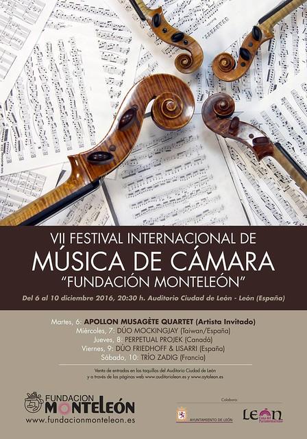 "VII FESTIVAL INTERNACIONAL DE MÚSICA DE CÁMARA ""FUNDACIÓN MONTELEÓN"" - 6 A 10 DE DICIEMBRE´16 - AUDITORIO CIUDAD DE LEÓN"