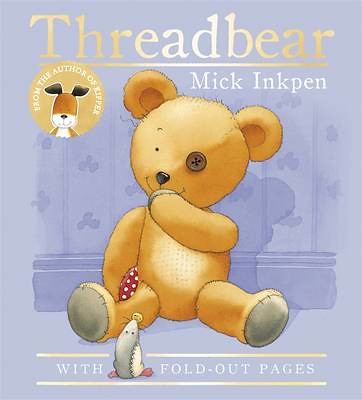Mick Inkpen, Threadbear