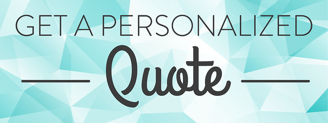GET A PERSONALIZED QUOTE