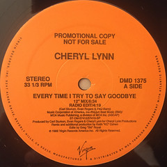 CHERYL LYNN:EVERY TIME I TRY TO SAY GOODBYE(LABEL SIDE-A)