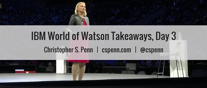 World of Watson Takeaways Day 3.png