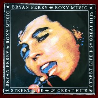 Roxy Music/Bryan Ferry - Street Life - 20 Great Hits