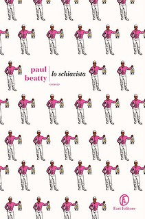 Paul Beatty Lo schiavista