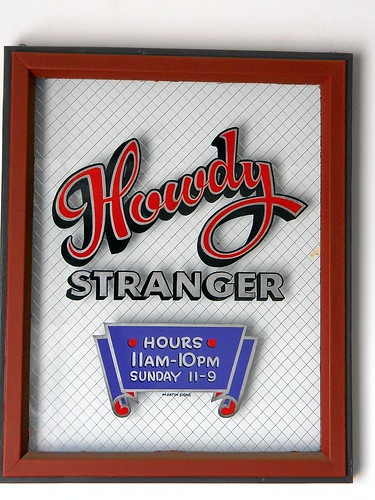 Howdy Stranger Sign | by Gary Martin Signs