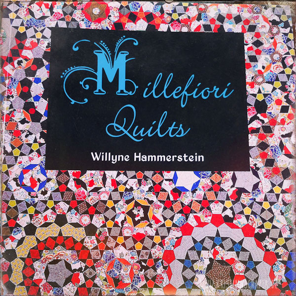 MillefioriQuilts_by_Willyne_Hammerstein_1764.jpg