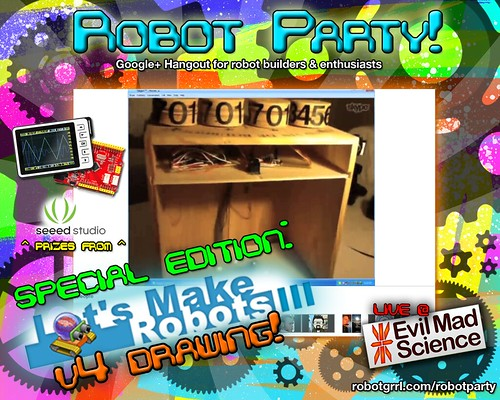 Robot Party May 3, 2012 | by RobotGrrl