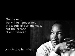 Martin Luther King, Jr. on Silence of Friends | by eMan8888