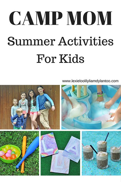 CAMP MOM - Summer Activities for Kids