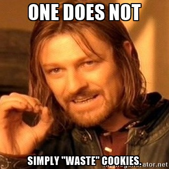 No waste cookies!