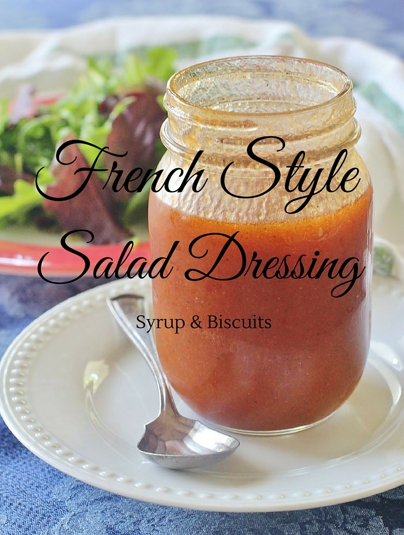 French Style Salad Dressing