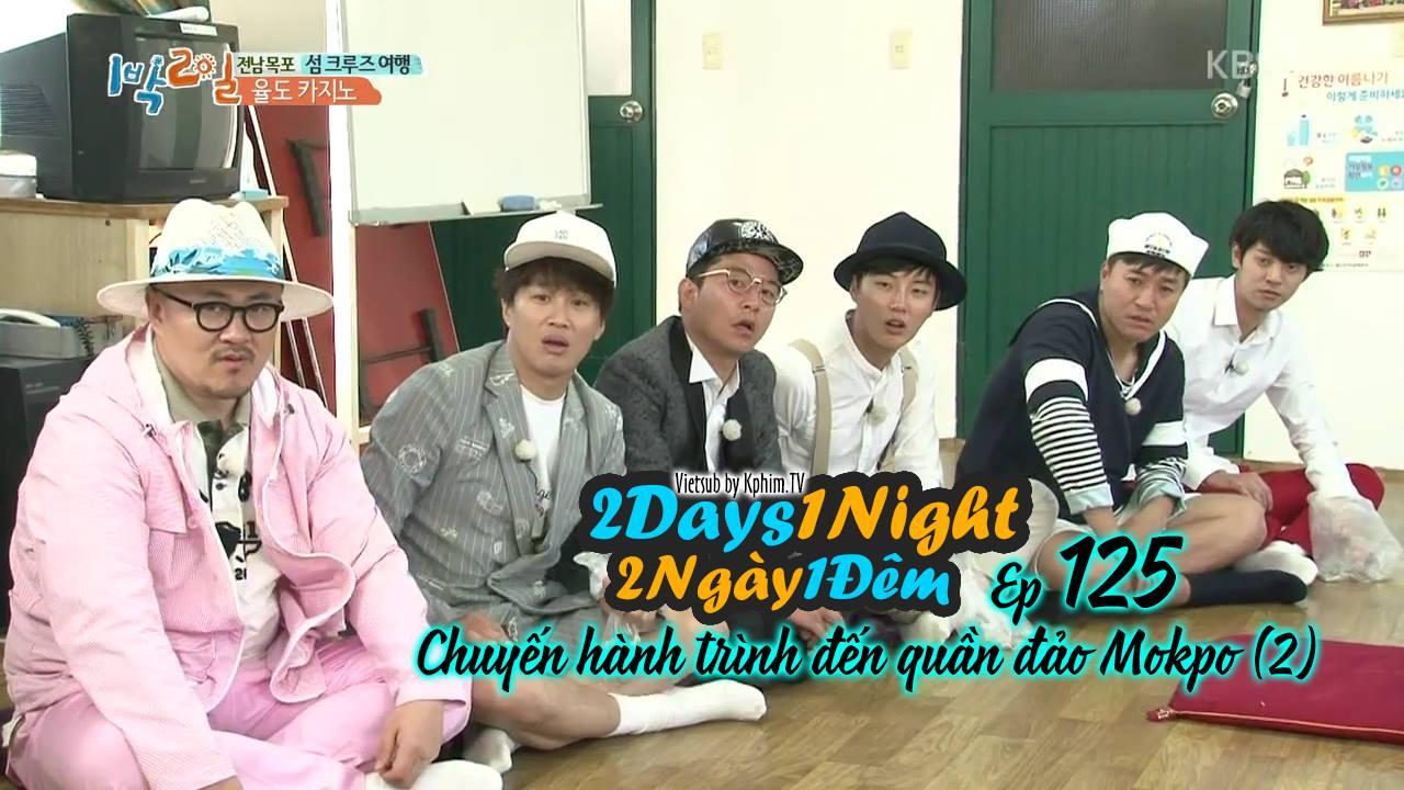 [Vietsub] 2 Days 1 Night Season 3 Tập 125