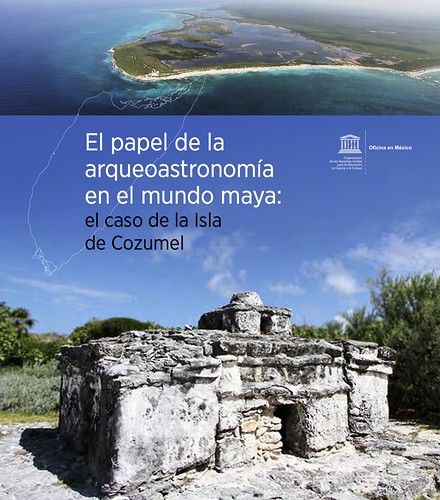 Arqueoastronomía en el Mundo Maya (Archaeoastronomy in the Maya World) @UNESCOMexico