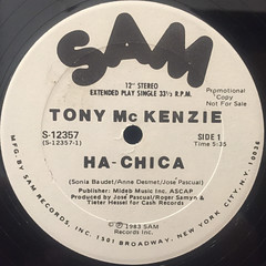 TONY MCKENZIE:HA-CHICA(LABEL SIDE-A)